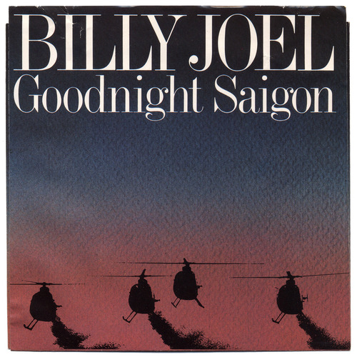 Hoes Bill Joel - Goodnight Saigon